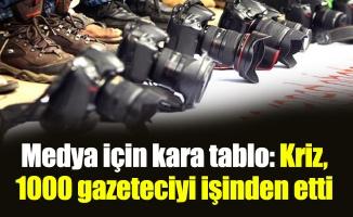 Medya için kara tablo: Kriz, 1000 gazeteciyi işinden etti