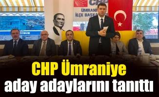 CHP Ümraniye aday adaylarınıtanıttı