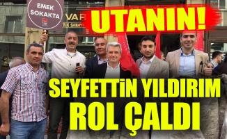 UTANIN!..SEYFETTİN YILDIRIM ROL ÇALDI!