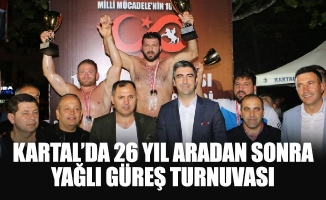 Kartal'da 26 Yıl Aradan Sonra Yağlı Güreş Turnuvası
