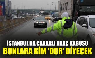 İstanbul'da çakarlı araç kabusu.Bunlara kim 'DUR' diyecek