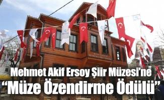 """Mehmet Akif Ersoy Şiir Müzesi'ne """"Müze Özendirme Ödülü"""""""