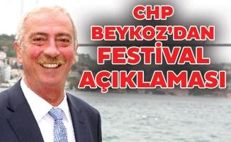 CHP BEYKOZ'DAN FESTİVAL AÇIKLAMASI