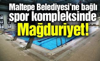 Maltepe Belediyesi'ne bağlı spor kompleksinde mağduriyet!