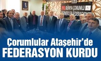 Çorumlular Ataşehir'de federasyon kurdu