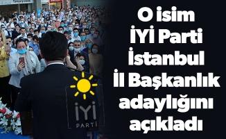 O isim İYİ Parti İstanbul İl Başkanlık adaylığını açıkladı