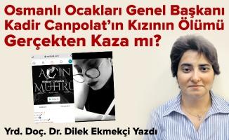 Osmanlı Ocakları Genel Başkanı Kadir Canpolat'ın Kızının Ölümü Gerçekten Kaza mı?