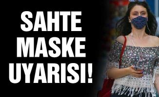 SAHTE MASKE UYARISI!