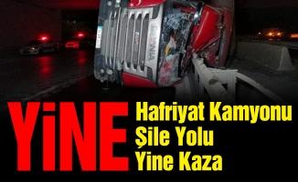 Yine Hafriyat Kamyonu, Yine Şile Yolu, Yine Kaza