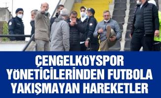 Çengelköyspor yöneticilerinden futbola yakışmayan hareketler