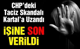 CHP'deki Taciz Skandalı Kartal'a Uzandı