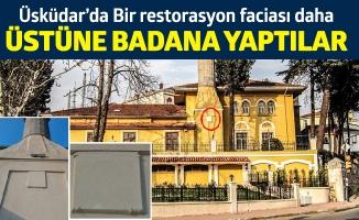 Üsküdar'da Bir restorasyon faciası daha.Üstüne badana yaptılar