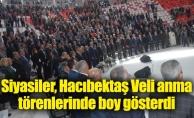 Siyasiler, Hacıbektaş Veli anma törenlerinde boy gösterdi
