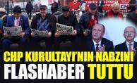 CHP KURULTAYI'NIN NABZINI FLASHABER TUTTU