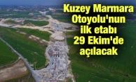 Kuzey Marmara Otoyolu'nun ilk etabı 29 Ekim'de açılacak