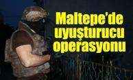 Maltepe'de uyuşturucu operasyonu