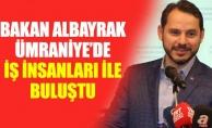 BAKAN ALBAYRAK ÜMRANİYE'DEİŞ İNSANLARI İLE BULUŞTU