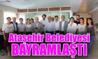 Ataşehir Belediyesi Bayramlaştı