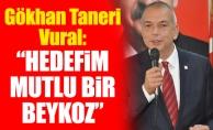 """Gökhan Taneri Vural: """"Hedefim mutlu bir Beykoz"""""""