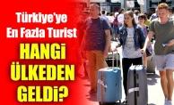 Türkiye'ye En Fazla Turist Hangi Ülkeden Geldi?