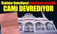 Üsküdar Belediyesi borçlarına karşılık cami devrediyor