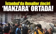 İstanbul'da ihmaller zinciri.'Manzara' ortada!