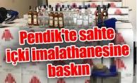 Pendik'te sahte içki imalathanesine baskın: 4 gözaltı