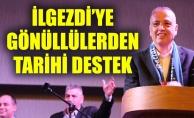 İLGEZDİ'YE GÖNÜLLÜLERDEN TARİHİ DESTEK
