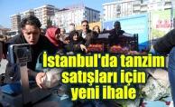 İstanbul'da tanzim satışları içinyeni ihale