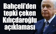 Bahçeli'den tepki çeken Kılıçdaroğlu açıklaması