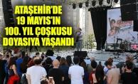 Ataşehir'de 19 Mayıs'ın 100. Yıl ÇoşkusuDoyasıya Yaşandı