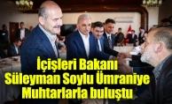 İçişleri Bakanı Süleyman Soylu ÜmraniyeMuhtarlarla buluştu