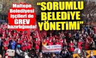 Maltepe Belediyesi işçileri de grev hazırlığında!''Sorumlu belediye yönetimi''