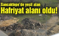 Sancaktepe'de yeşil alan hafriyat alanı oldu!