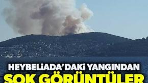 Heybeliada'daki yangından şok görüntüler