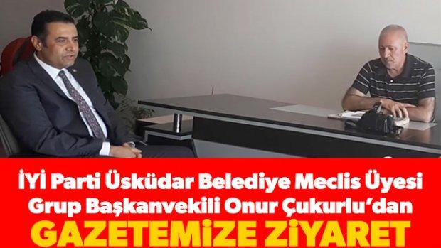 İYİ Parti Üsküdar Belediye Meclis Üyesi Grup Başkanvekili Onur Çukurlu'dan gazetemize ziyaret